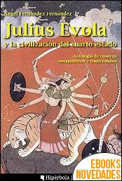 Julius Evola y la civilización del cuarto estado de Ángel Fernández Fernández