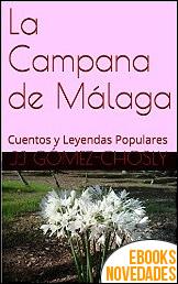 La Campana de Málaga de JJ Gómez-Chosly