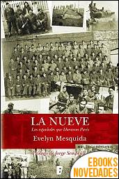 La Nueve. Los españoles que liberaron París de Evelyn Mesquida