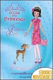 La Princesa Ellie y el cervatillo encantado (El Club de las Princesas) de Vivian French