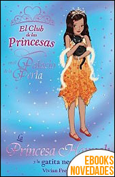 La Princesa Hannah y la gatita negra (El Club de las Princesas) de Vivian French