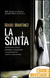 La Santa de Mado Martínez