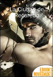 La ciudad de Recaredo de Sergio Tapia
