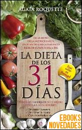 La dieta de los 31 días de Ágata Roquette