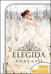 La elegida de Kiera Cass