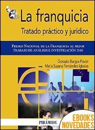 La franquicia de Gonzalo Burgos Pavón y María Susana Fernández Iglesias