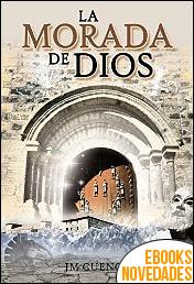 La morada de Dios de Jose Mª Cuenca Rovayo