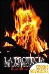 La profecía de los pecadores de Blas Ruiz Grau