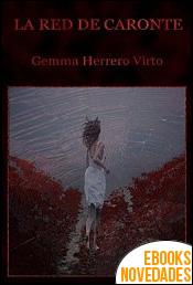 La red de Caronte de Gemma Herrero Virto