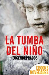 La tumba del niño de Eugenio Prados