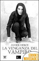 La venganza del vampiro de Javier Herce