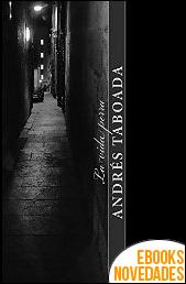 La vida perra de Andrés Taboada