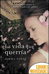 La vida que querría de Jemma Forte
