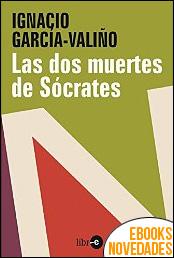 Las dos muertes de Sócrates de Ignacio García-Valiño