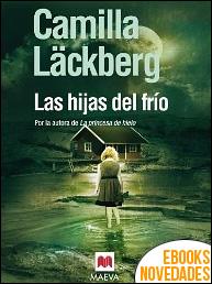 Las hijas del frío de Camilla Läckberg