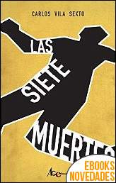 Las siete muertes de Carlos Vila Sexto