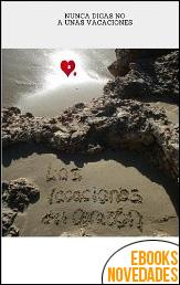 Las vacaciones del corazón de Toñi Membrives