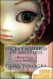 Leonor y Constantino. Luces y Sombras de Arco Iris de Gema Tologra