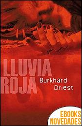 Lluvia roja de Burkhard Driest