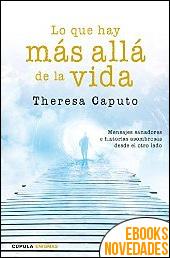 Lo que hay más allá de la vida de Theresa Caputo