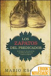 Los zapatos del predicador de Mario Escobar
