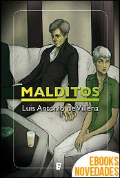 Malditos de Luis Antonio de Villena