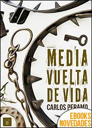 Media vuelta de vida de Carlos Peramo