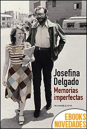 Memorias imperfectas de Josefina Delgado