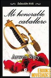 Mi honorable caballero de Arwen Grey