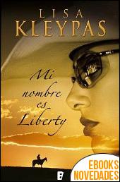 Mi nombre es Liberty de Lisa Kleypas