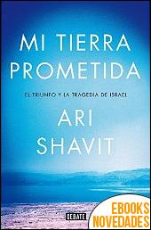 Mi tierra prometida de Ari Shavit