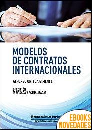 Modelos de contratos Internacionales de Alfonso Ortega Giménez