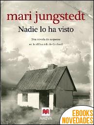 Nadie lo ha visto de Mari Jungstedt