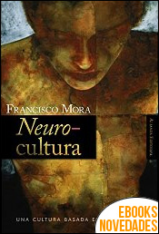Neurocultura de Francisco Mora