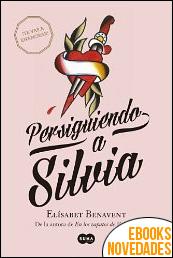 Persiguiendo a Silvia de Elísabet Benavent