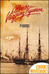 Piratas de Alberto Vázquez-Figueroa