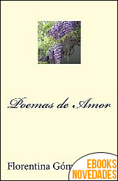 Poemas de Amor de Florentina Gómez Guasp