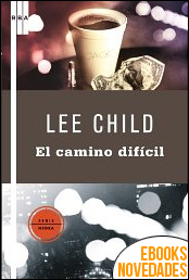 Por el camino difícil de Lee Child