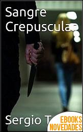 Sangre Crepuscular de Sergio Tapia