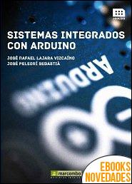 Sistemas integrados con ARDUINO de José Rafael Lajara Vizcaíno