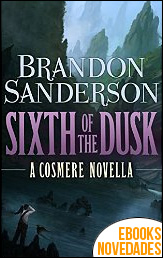 Sixth of the Dusk de Brandon Sanderson