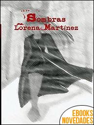 Sombras de Lorena Martínez