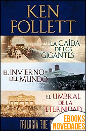 Trilogía The Century de Ken Follett