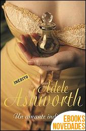 Un amante indiscreto de Adele Ashworth