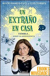 Un extraño en casa de Rocío Ramos-Paúl y Luis Torres