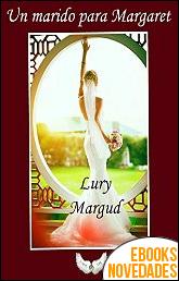 Un marido para Margaret de Lury Margud