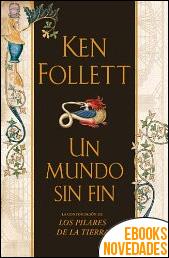 Un mundo sin fin de Ken Follett