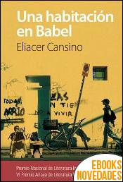 Una habitación en Babel de Eliacer Cansino