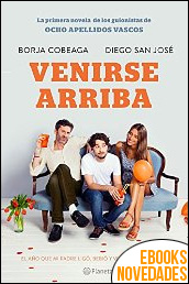 Venirse arriba de Borja Cobeaga y Diego San José