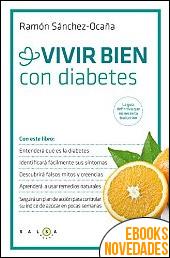 Vivir bien con diabetes de Ramón Sánchez-Ocaña